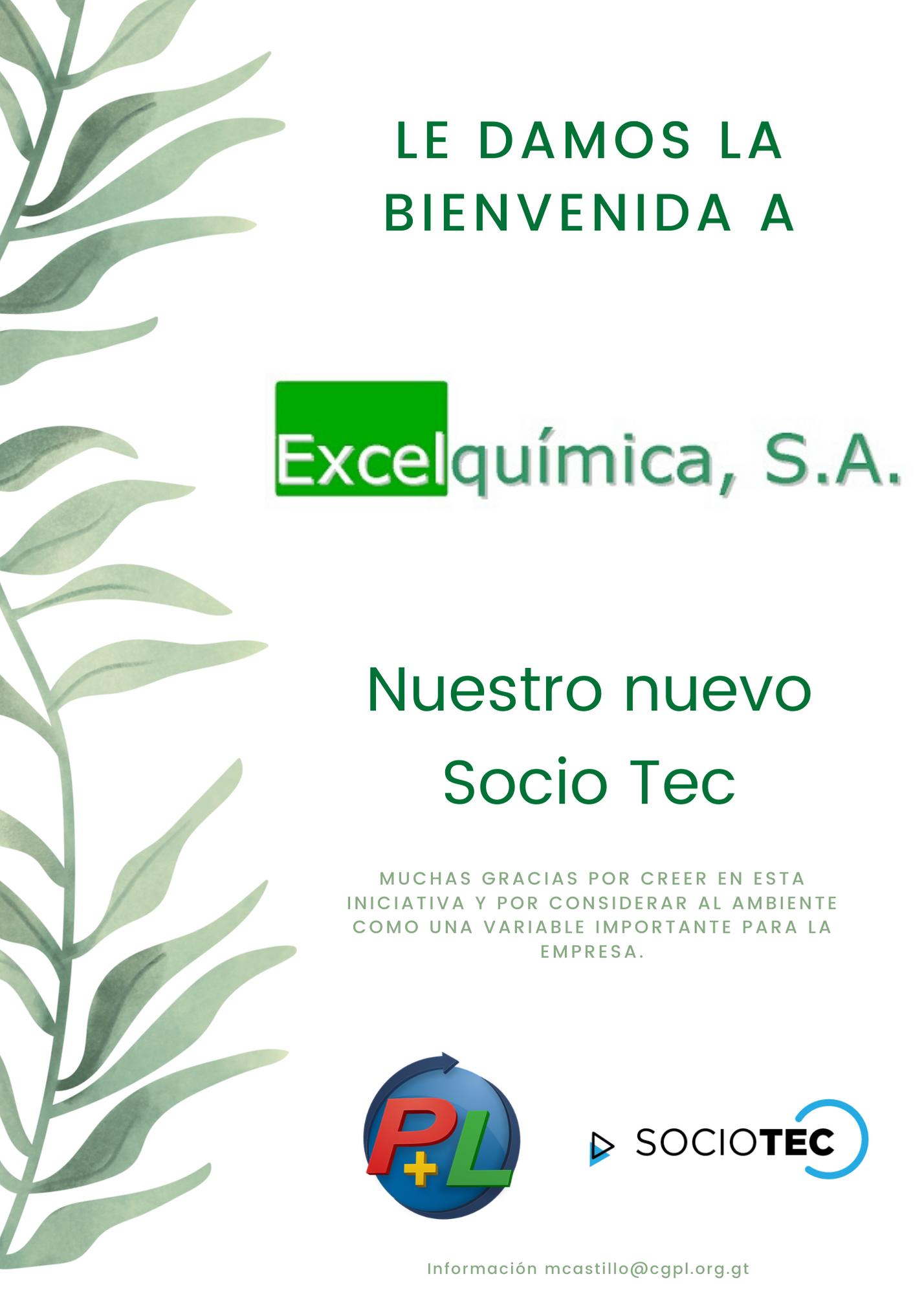 Le Damos La Bienvenida A Nuestro Nuevo Socio Tec, Excelquímica