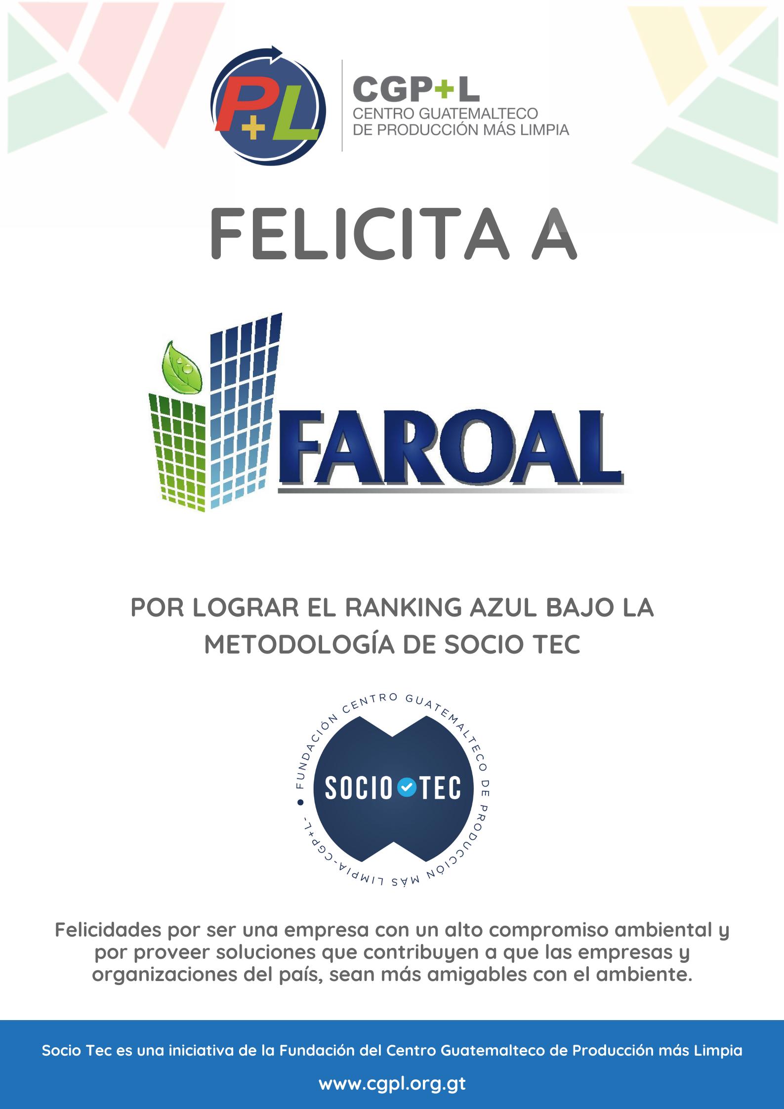 Felicidades A Faroal Por Lograr El Ranking Técnico Azul En La Metodología Socio Tec