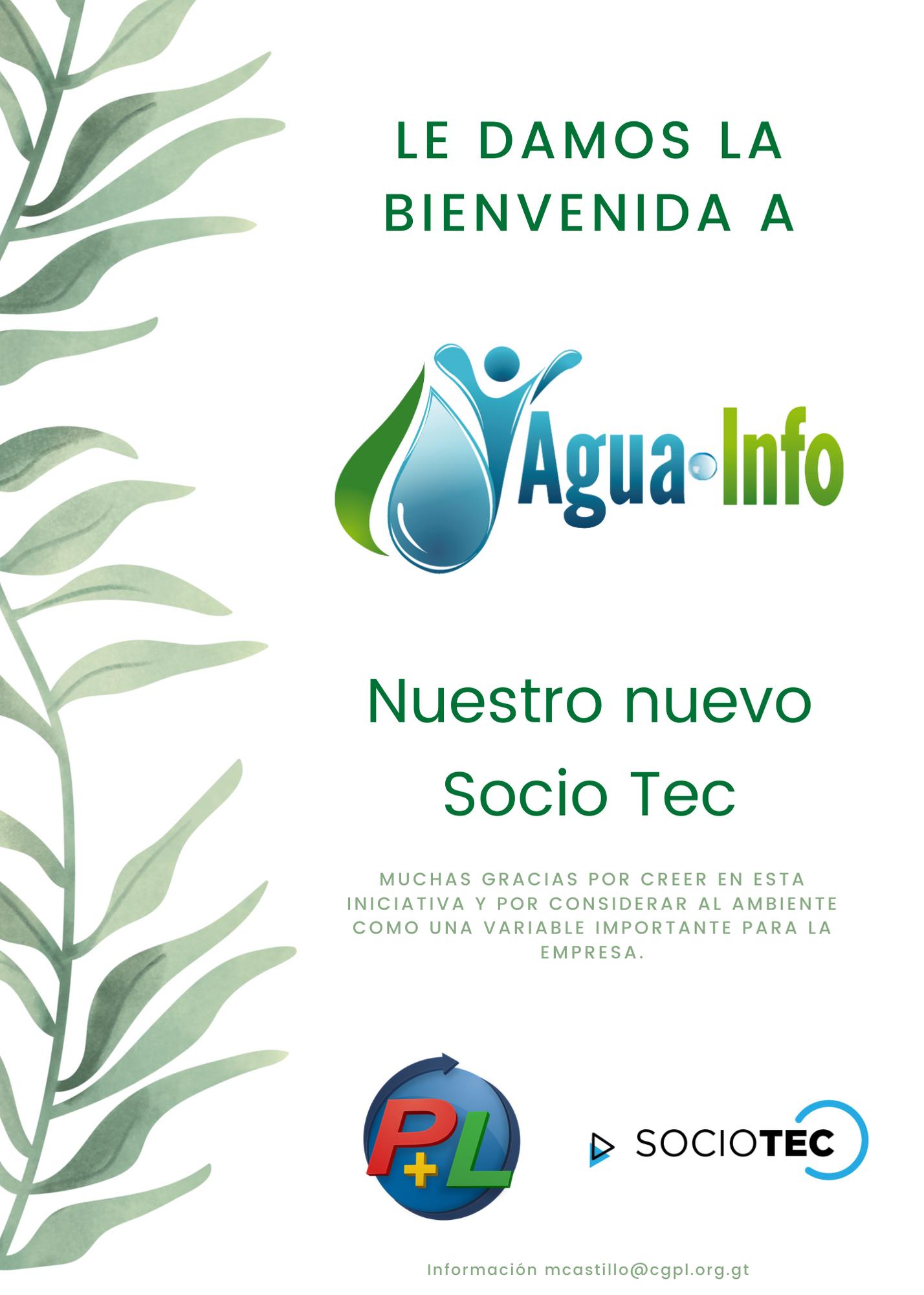Le Damos La Bienvenida A Nuestro Nuevo Socio Tec, AguaInfo