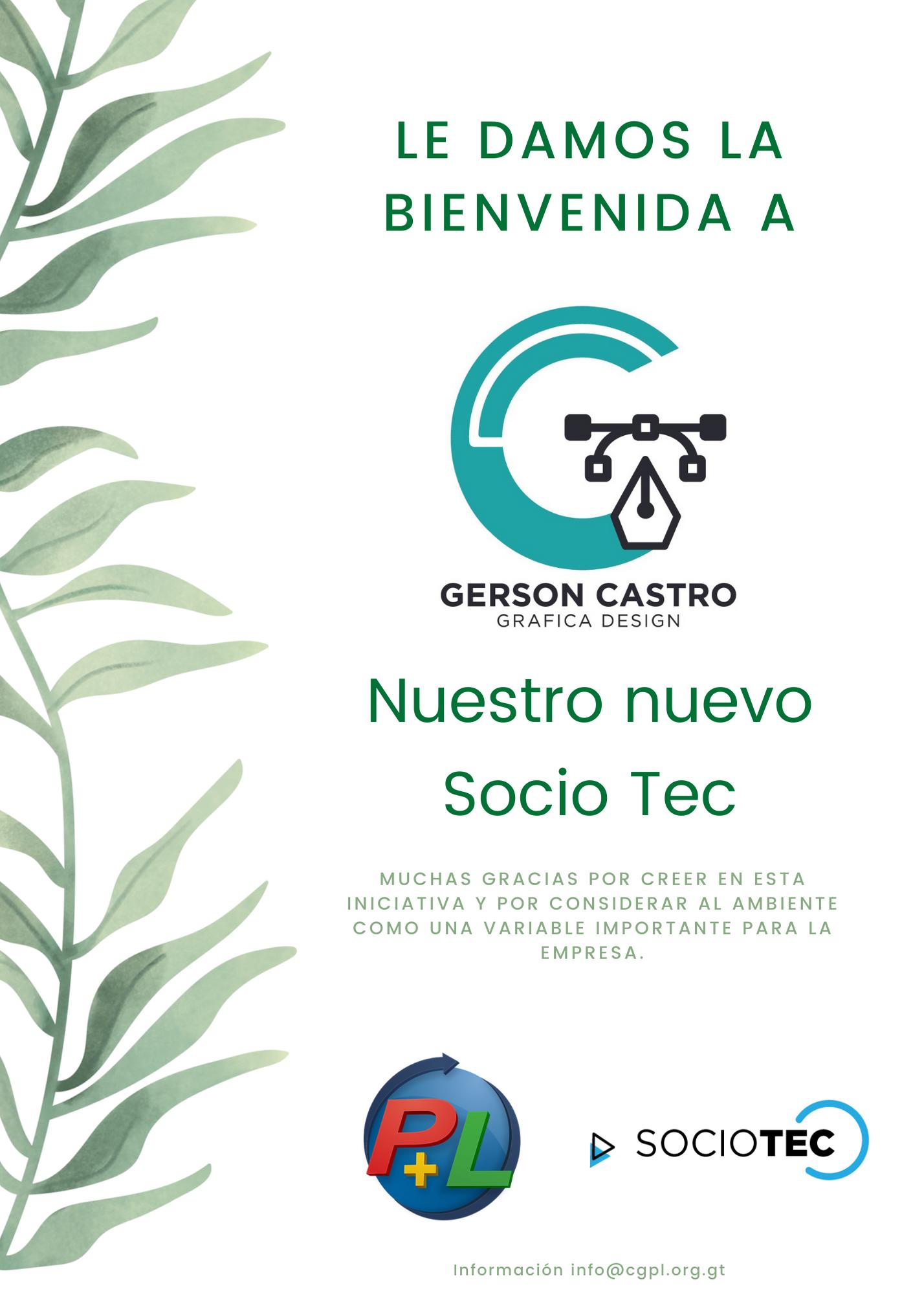 Le Damos La Bienvenida A Nuestro Nuevo Socio Tec, Gerson Castro