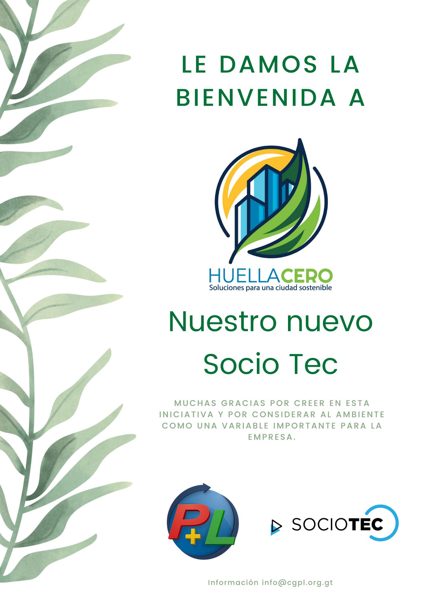 Le Damos La Bienvenida A Nuestro Nuevo Socio Tec, Huella Cero